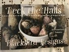 DECK THE HALLS - Blackbird Designs