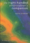 The Right-Handed Embroiderer's Companion by Yvette Stanton