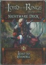 The Lord of the Rings: The Card Game - Road to Rivendell (Nightmare Deck)