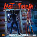 Last Friday: Return to Camp Apache (PREORDER)
