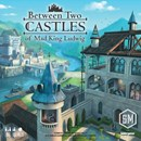 Between Two Castles of Mad King Ludwig (PREORDER)