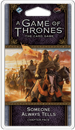A Game of Thrones: The Card Game (Second Edition) - Someone Always Tells (Flight of Crows Cycle #6)