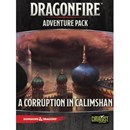 Dragonfire: Adventures - A Corruption in Calisham (PREORDER)