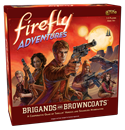 Firefly Adventures: Brigands and Browncoats (PREORDER - No ETA)