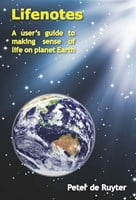 Lifenotes – a user's guide to making sense of life on planet earth