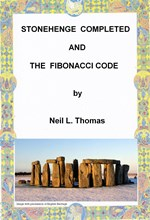 Stonehenge Completed and the Fibonacci Code