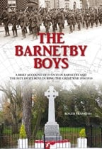 The Barnetby Boys - A brief account of events in Barnetby and the fate of its Boys during the Great War 1914-1919