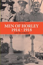 Men Of Horley - Lest We Forget