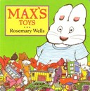 Max's Toys Board Book by Rosemary Wells