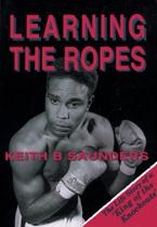 Learning the Ropes: The life story of a
