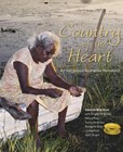 Country of the Heart: An Australian Indigenous Homeland (2nd Edition)