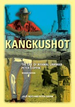Kangkushot: Life of Nyamal Lawman Peter Coppin