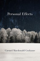 Personal Effects by Carmel Macdonald Grahame