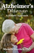 Alzheimer's Desease - A Holistic Approach