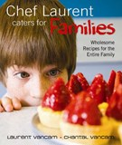 Chef Laurent caters for Families