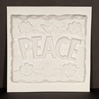 Mould 50059 - Peace Plaque
