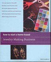 How to Start a Home based Jewelry Making Business Book