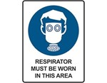 Sign Respirator Must Be Worn In This Area