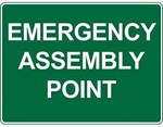 Sign Emergency Assembly Point