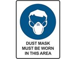 Sign Dust Mask Must Be Worn In This Area - Mandatory Sign