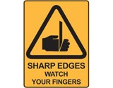 Sign Sharp Edges Watch Your Fingers