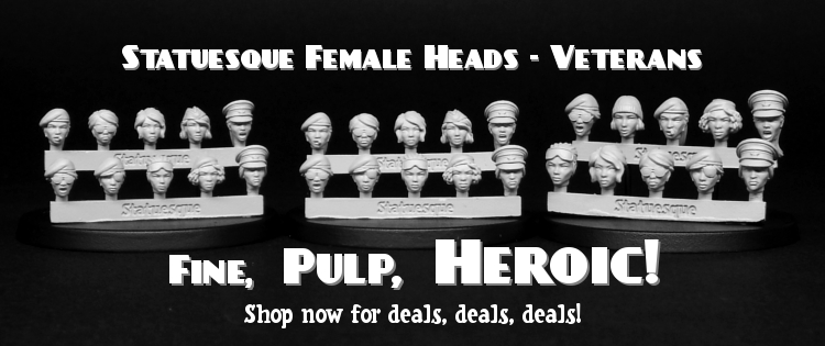 New Fine Scale and Pulp Scale Female Heads - Veterans on sale!