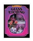 Creative Glass Etching Book